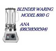 Blender Waring type atau model 8010 G / 8010 BU