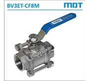 MDT | BV3ET-CF8M | 3-Pcs Ball Valve, CF8M, Thread, Full Bore