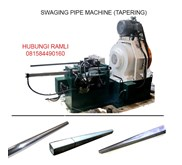 Mesin swaging / pipe tapering machine