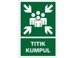 Jual Assembly Point Signs | Rambu Titik Kumpul