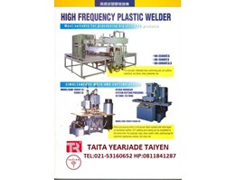 Jual HIGH FREQUENCY PLASTIC WELDING MACHINE HF-35KW-50KW, HF-10KW-12KW/ SYSTEM CUTTING PRESSURE: 10-25 TONS