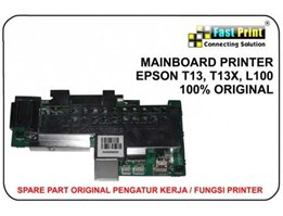 Jual MAINBOARD ( MOTHERBOARD) ORIGINAL PRINTER EPSON T13, T13X, L100