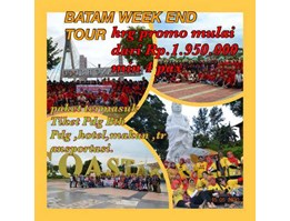BATAM WEEK END TOUR 3HARI/ 2MALAM