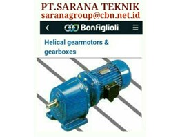 Jual PT SARANA BONFIGLIOLI GEAR MOTOR HELICAL BEVEL PT SARANA TEKNIK BONFIGLIOLI WORM GEAR MOTOR- GEAR MOTOR PLANETARY - GEARBOXES