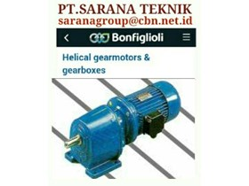 PT SARANA BONFIGLIOLI GEAR MOTOR HELICAL BEVEL PT SARANA TEKNIK BONFIGLIOLI WORM GEAR MOTOR- GEAR MOTOR PLANETARY - GEARBOXES