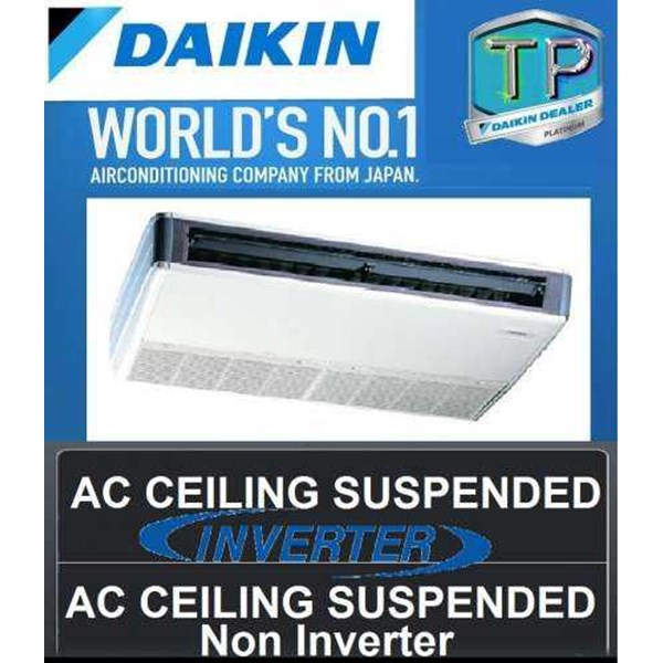 harga ac daikin ceiling suspended non inverter dan inverter freon r410a made in thailand-3